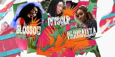 Ivy Sole, Blossom, & Parisalexa - The Femmetape Summer Tour