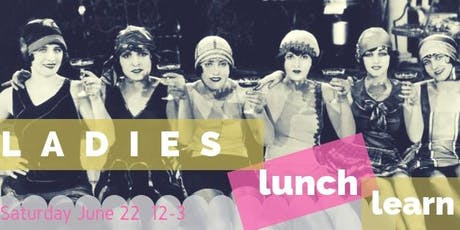 Ladies Lunch Learn June tickets