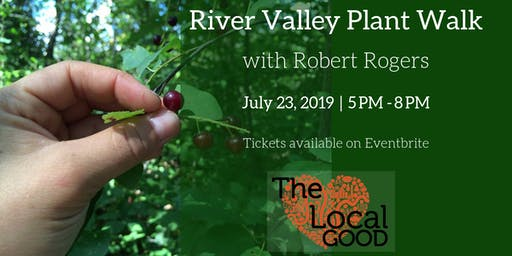 River Valley Medicinal Plant Walk with Robert Rogers (July 23, 2019)