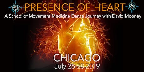PRESENCE OF HEART School of Movement Medicine Dance Journey w David Mooney tickets
