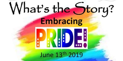 What's the Story? Embracing Pride