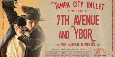 """Tampa City Ballet presents, """"7th  Ave & Ybor"""" on May 25th and 26th"""