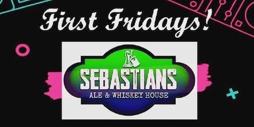 First Fridays @ Sebastian's Ale & Whiskey House