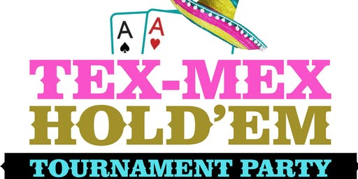 Tex-Mex Hold 'em Tournament Party