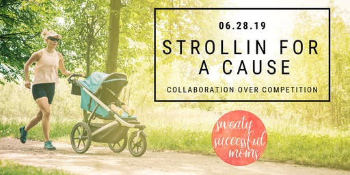 Strollin for a Cause