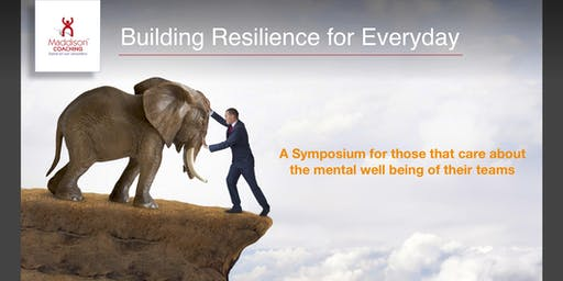Building Resilience for Everyday