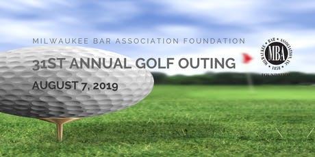 31st Annual MBA Foundation Golf Outing tickets