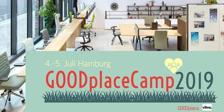 GOODplaceCamp 2019⎪Die Leitkonferenz für Feelgood Kultur Tickets