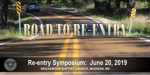 Mississippi Department of Corrections 2nd Annual Re-Entry Symposium