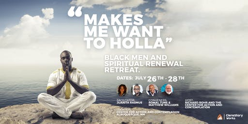 """Makes Me Want to Holla"" - Black Men and Spiritual Renewal"