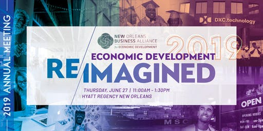 SOLD OUT: The New Orleans Business Alliance 2019 Annual Meeting