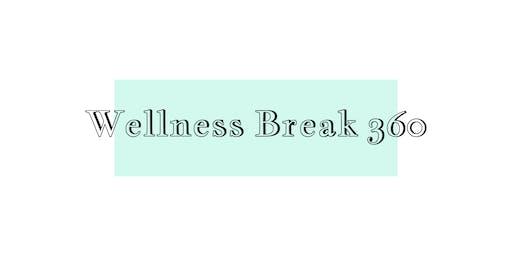 Exhibitor Registration:  Wellness Break 360