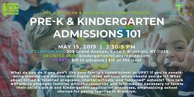 Pre-K and Kindergarten Admissions 101
