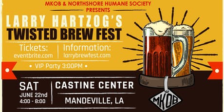 8th Annual Larry Hartzog's Twisted Brew Fest tickets