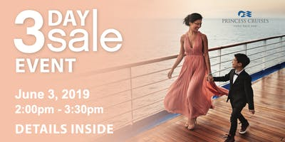 You're Invited! Princess 3 Day Sale Event 2019 Punta Gorda
