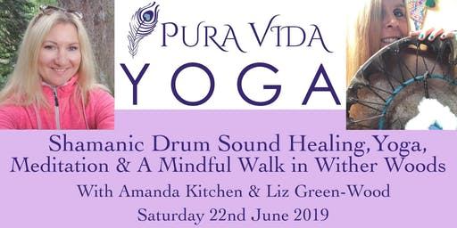 Summer Solstice Mindfulness in the Woods ~ Hatha Yoga & Shamanic Drumming Event