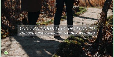 Kinloch Grove Grand Opening - The Secret Garden Wedding tickets