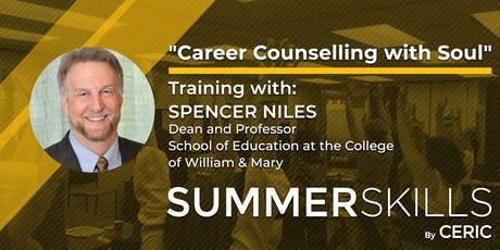 Summer Skills Academy: Career Counselling with Soul - Training with Spencer Niles tickets