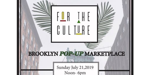 For The Culture Brooklyn Pop up Marketplace