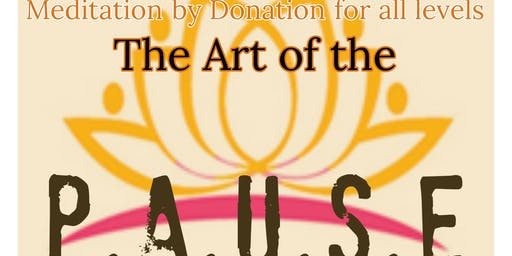 The Art of the PAUSE Meditation by Donation - with Kim Fuller