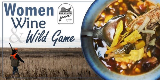 Women, Wine, and Wild Game