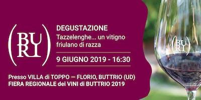 Degustazione: Tazzelenghe... un Vitigno Friulano di Razza
