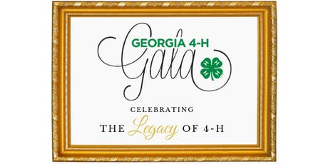 "Georgia 4-H Foundation 2019 Gala - ""The Legacy of 4-H"" tickets"