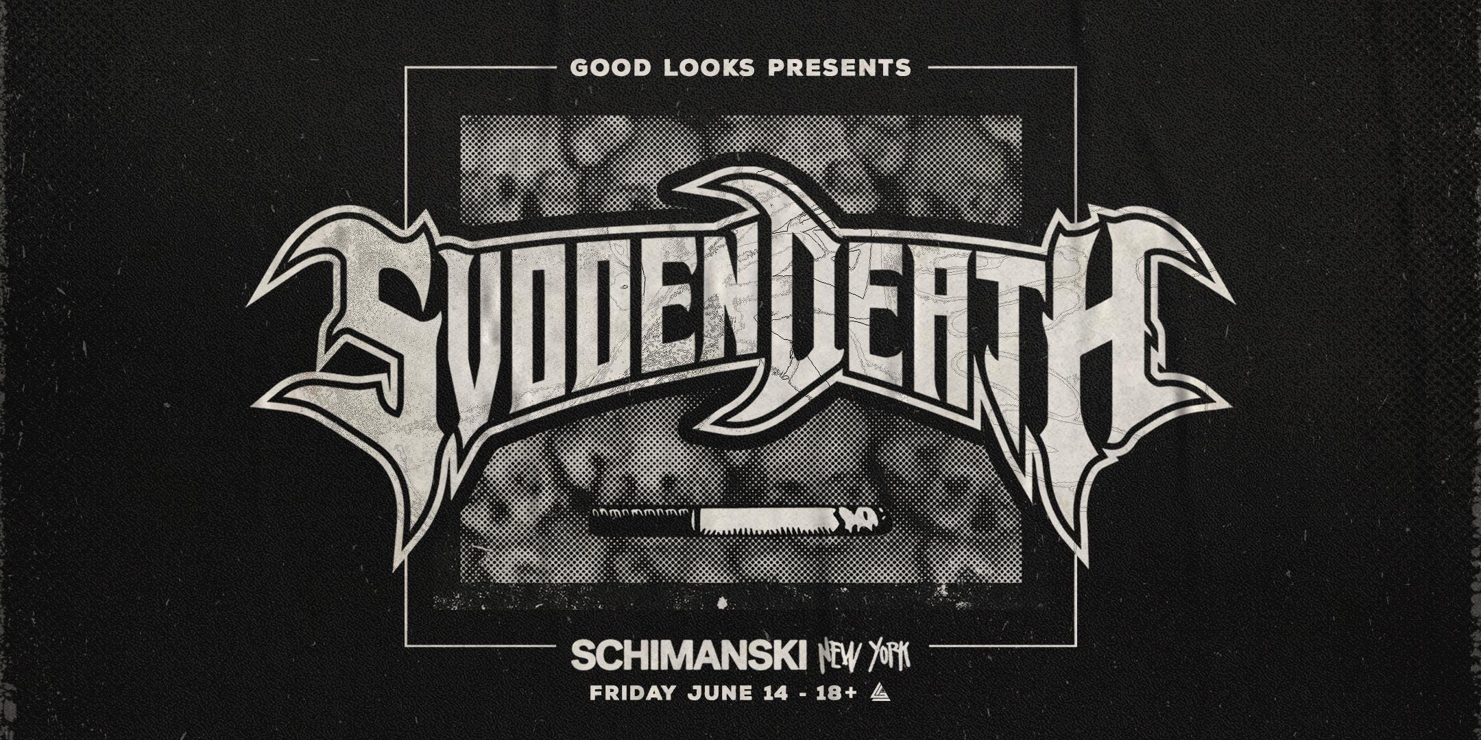 21613fe0 Schimanski and Good Looks Collective Presents, Svdden Death ...