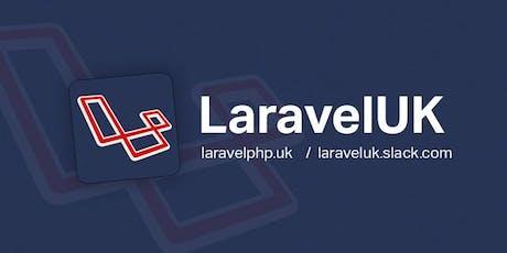 LaravelUK Community Event tickets
