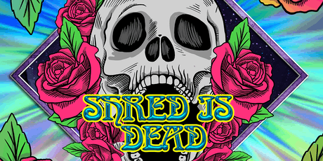 Marcus Rezaks' Shred is Dead w/Allen Aucoin (The Disco Biscuits) tickets