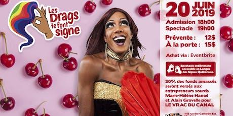 Les Drags Te Font Signe - 4e édition tickets