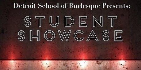 Detroit School of Burlesque - Summer Student Showcase  tickets