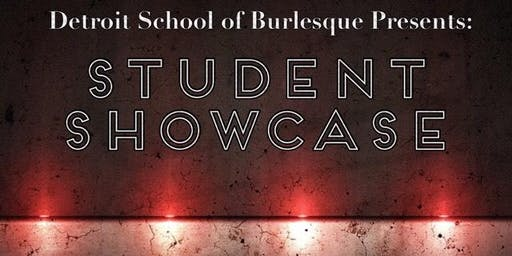 Detroit School of Burlesque - Summer Student Showcase