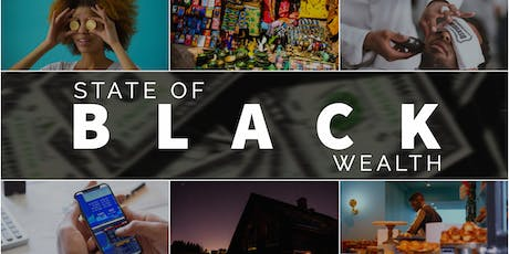 State of Black Wealth tickets