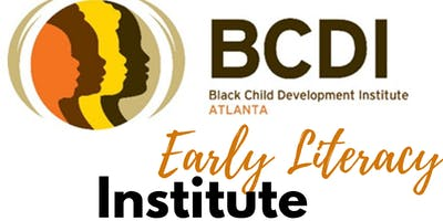Early Literacy Institute (Tuesday, May 28, 2019)