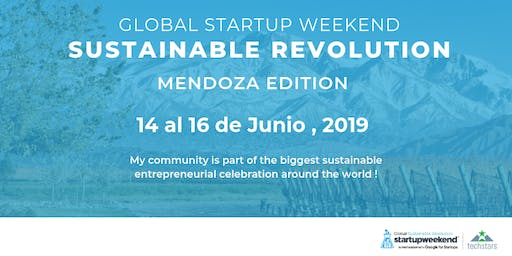 Techstars Global Startup Weekend Mendoza Revolución Sustentable