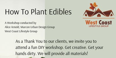 How To Plant Edibles