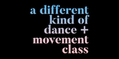 Go Deeper | Dance + Movement Class for Connection & Intimacy tickets
