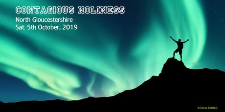 Contagious Holiness in Gloucestershire (and Worcestershire) tickets