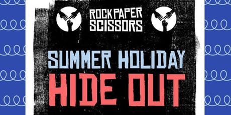 SUMMER HIDE OUT - Rock Paper Scissors Art Camp for Children tickets