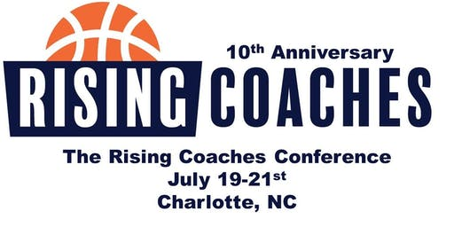 The 10th Annual Rising Coaches Conference