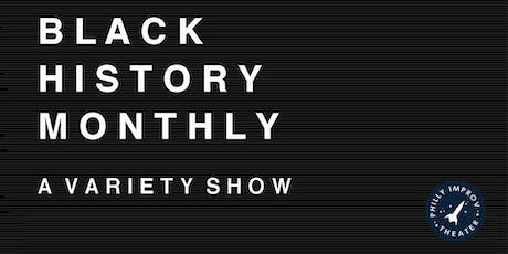 Black History Monthly tickets