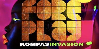 "Foreplay "" Kompas invasion"""