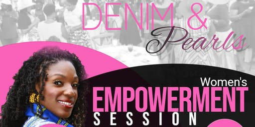 DENIM & Pearls Women's Empowerment Session