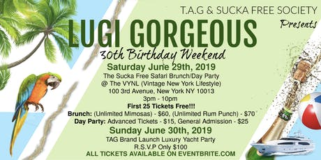 The Sucka Free Safari Weekend - Birthday Celebration For Lugi G and Friends tickets