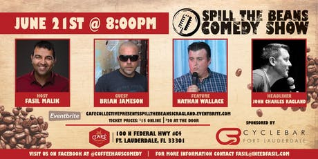 Cafe Collective Presents Spill the Beans Stand Up Comedy Show - John Charles Ragland tickets