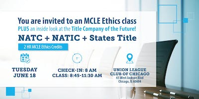 2 Hr MCLE Ethics Class and NATIC Inside Look Breakfast