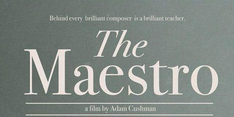 Afternoon Movie: The Maestro tickets