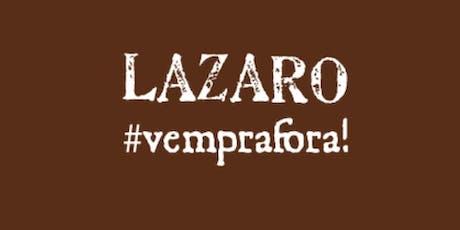 Retiro Lázaro ingressos
