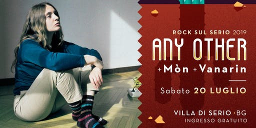 Any Other / Mòn / Vanarin // Rock sul Serio 2019